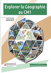 Explorer Géographie CM1