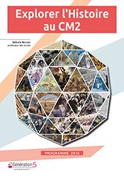 Explorer Histoire CM2